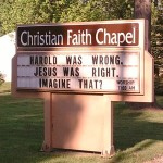 "Christina Faith Chapel: ""Harold was wrong. Jesus was right. Imagine that?"""